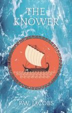 The Knower (The Scientia Cycle: Book I) by pwjacobs