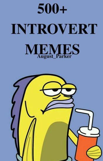 500 Introvert Memes Wattpad