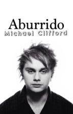 Aburrido    M.C    (Book #1) by cookiechipirwin