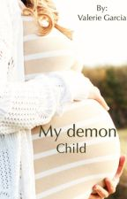 My Demon Child by vgwryatt