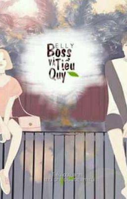 Đọc truyện Boss và Tiểu Quỷ