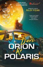 Dari Orion Ke Polaris by karyaseni2u