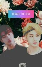 Afraid to love by SoftCream_167