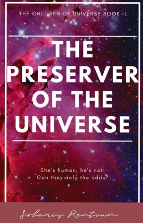 THE PRESERVER OF THE UNIVERSE  by stellsola