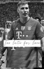 Too late for love | N.Süle | by niklassuele