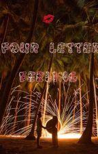 A 4 Letter Feeling by mamoniban