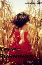 Keep Running (my chemical romance fan fic) by thissarahisacurse