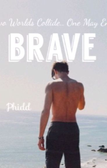 BRAVE (BWWM)