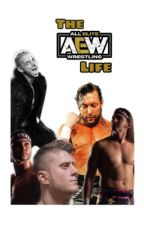 The AEW Life by wweacc