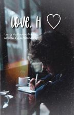 love, h ; larry au by softiesharry