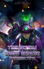 The VENOM Squad: Vespid & Octopus (Book II) by Emina_Daisuki