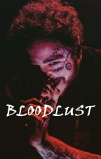 Bloodlust ♡-- Post Malone Supernatural Smut Fiction by OceanoKennedy