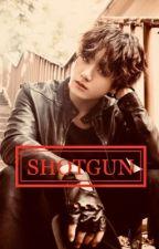 SHOTGUN [BTS x OC] by tsurugarenX