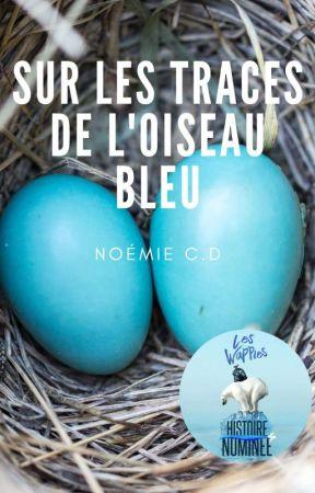 Sur les traces de l'Oiseau Bleu -  by Mlle_NASA