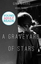 A Graveyard of Stars by save_yourself