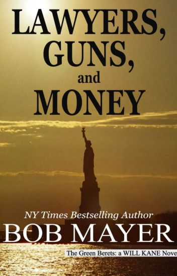 Lawyers, Guns and Money