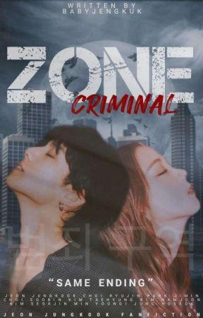 OG   CRIMINAL ZONE 범죄 구역 by babyjengkuk