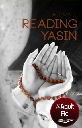 Reading Yasin by drasticallyliving