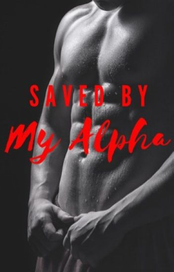 Saved By My Alpha