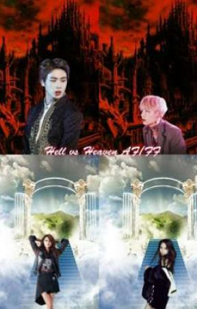 Hell vs Heaven AF/FF by Allaroundkpopluv99