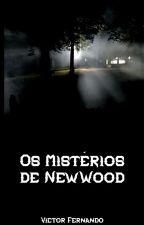Os Mistérios de NewWood by VictorFernando2