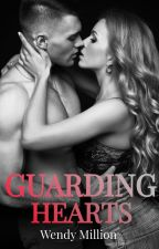 Guarding Hearts (Little Falls #3) by RElizabethM