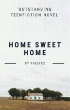 Home Sweet Home by fixzy02