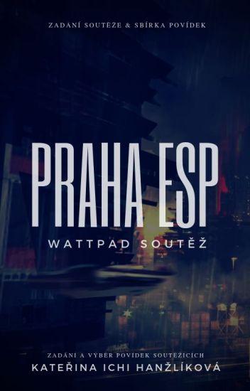Praha ESP (POVÍDKOVÁ SOUTĚŽ)