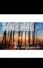 RAI DAI by cutyfantasia
