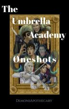 Umbrella Academy Oneshots by DemonsApothecary