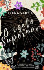 O conto da Supernova (e-book à venda na Amazon) by IrenaVertis