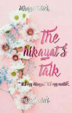 The Hikayat's Talk by missYputeri