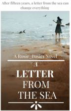 A Letter From the Sea by Rosie_Posie1