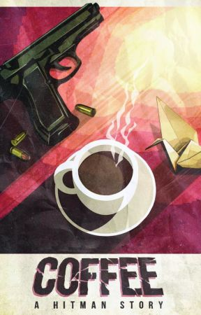 Coffee: a Hitman Story (Screenplay) by jgblodgett26