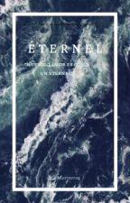ÉTERNEL; Y.F by -Amaranthinee