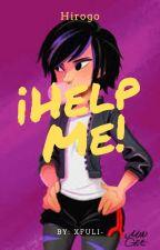 ¡Help Me! (Hirogo) by xfuli-