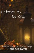 Letters to No One by writeforev