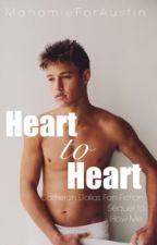 Heart to Heart    Cameron Dallas Fan Fiction by xmixedfandoms
