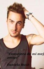 Consejera De Mi Mejor Amigo (Kendall Schmidt Y Tu) by DanielaRush132