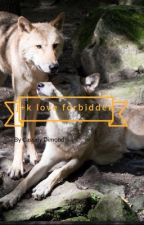 J+K forbidden wolf love by diamonca