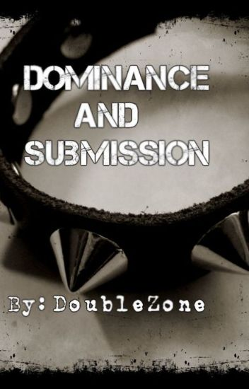 Dominance and Submission (boyxboy)
