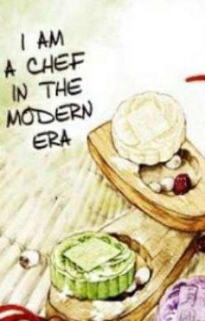 I am a Chef in the Modern Era by reikasylvi0