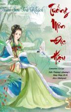 [Edit] TƯỚNG MÔN ĐỘC HẬU - Thiên Sơn Trà Khách (trọng sinh, cổ đại) by aliceee223