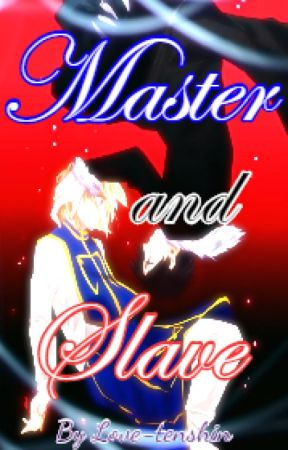 Master and Slave (YAOI R-18) by Love-tenshin