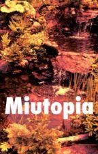 Miutopia by MiaLotus