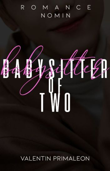Babysitter of Two-Nomin