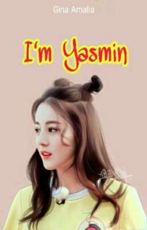 I'm Yasmin by ginaamalia111