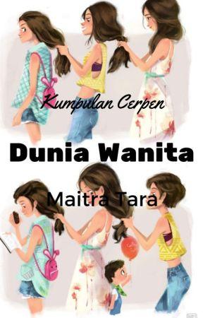 Dunia Wanita by MaitraTara