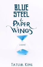 Blue Steel and Paper Wings by TatumKing