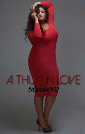 A Thug In Love